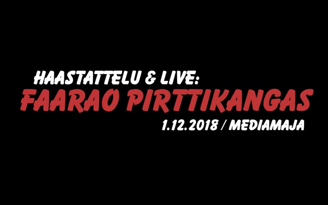 Faarao Pirttikangas LIVE -Haastattelu & Live Mediamajassa